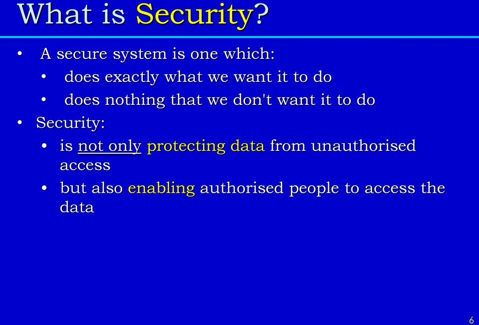to do does nothing that we don't want it to do Security: is