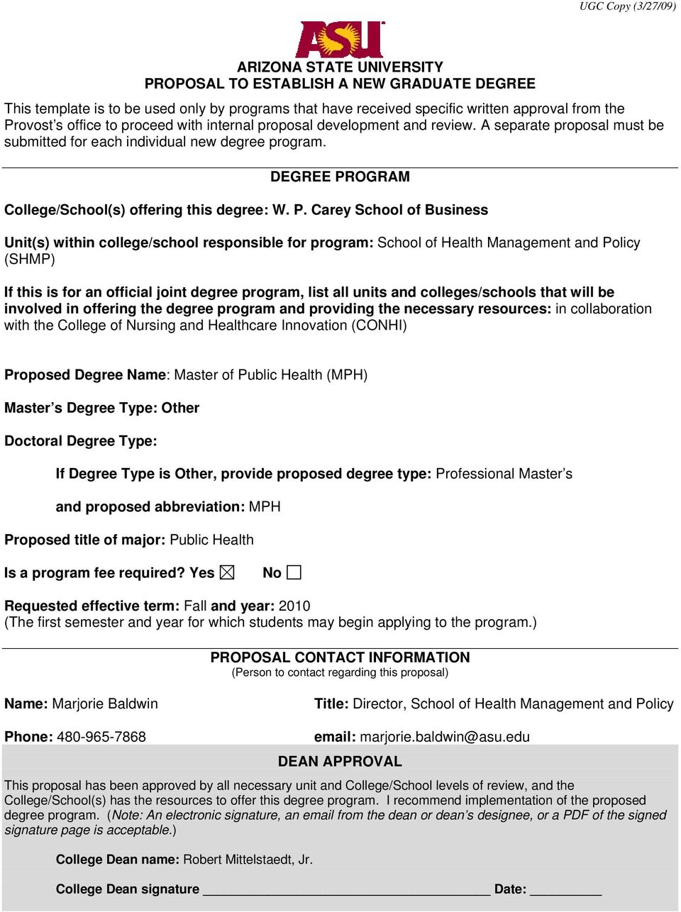 P. Carey School of Business Unit(s) within college/school responsible for program: School of Health Management and Policy (SHMP) If this is for an official joint degree program, list all units and