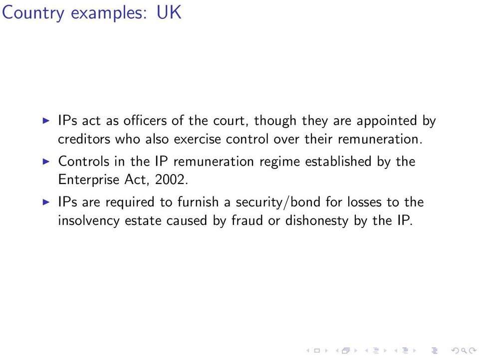 Controls in the IP remuneration regime established by the Enterprise Act, 2002.