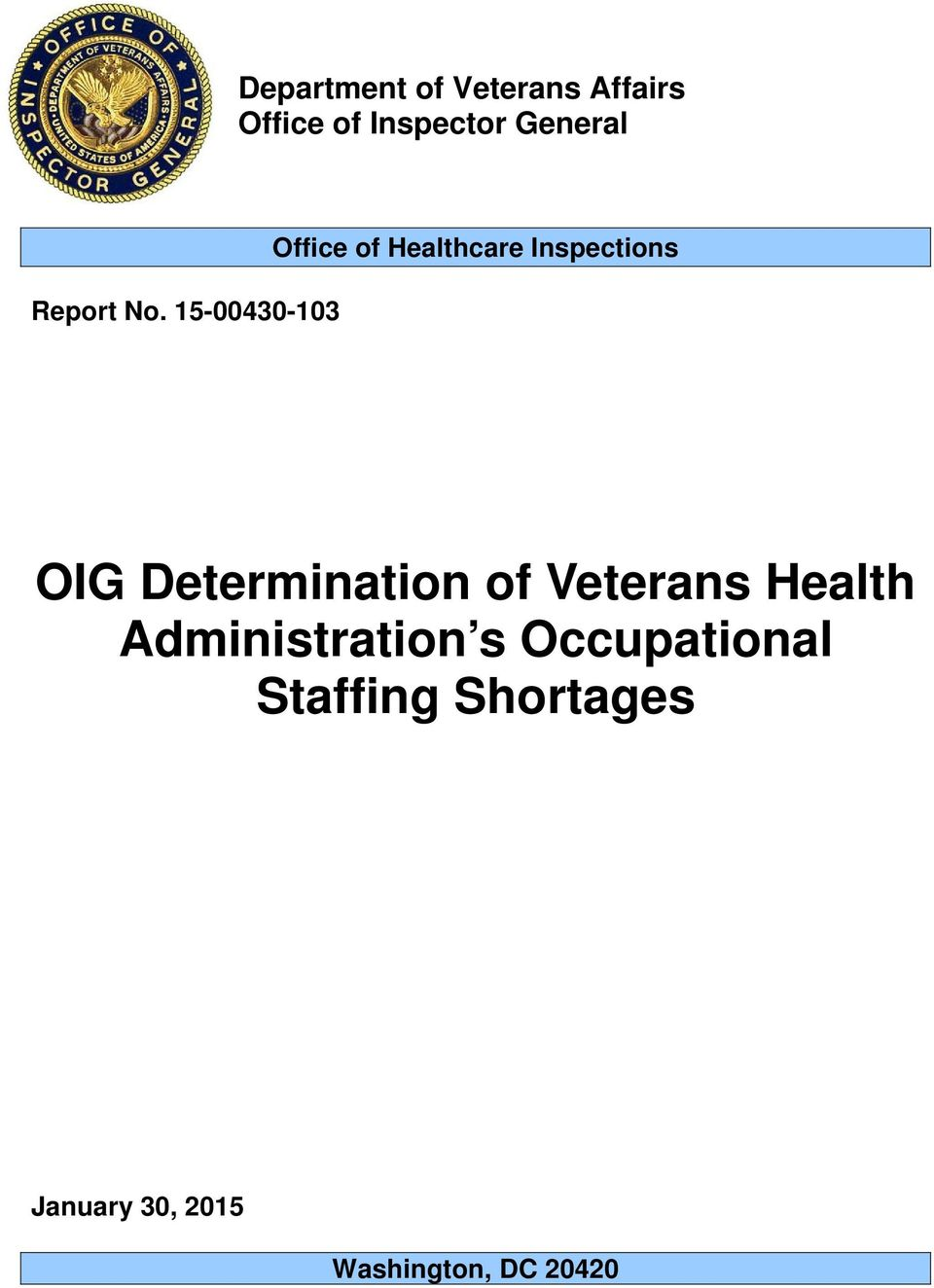 15-00430-103 Office of Healthcare Inspections OIG