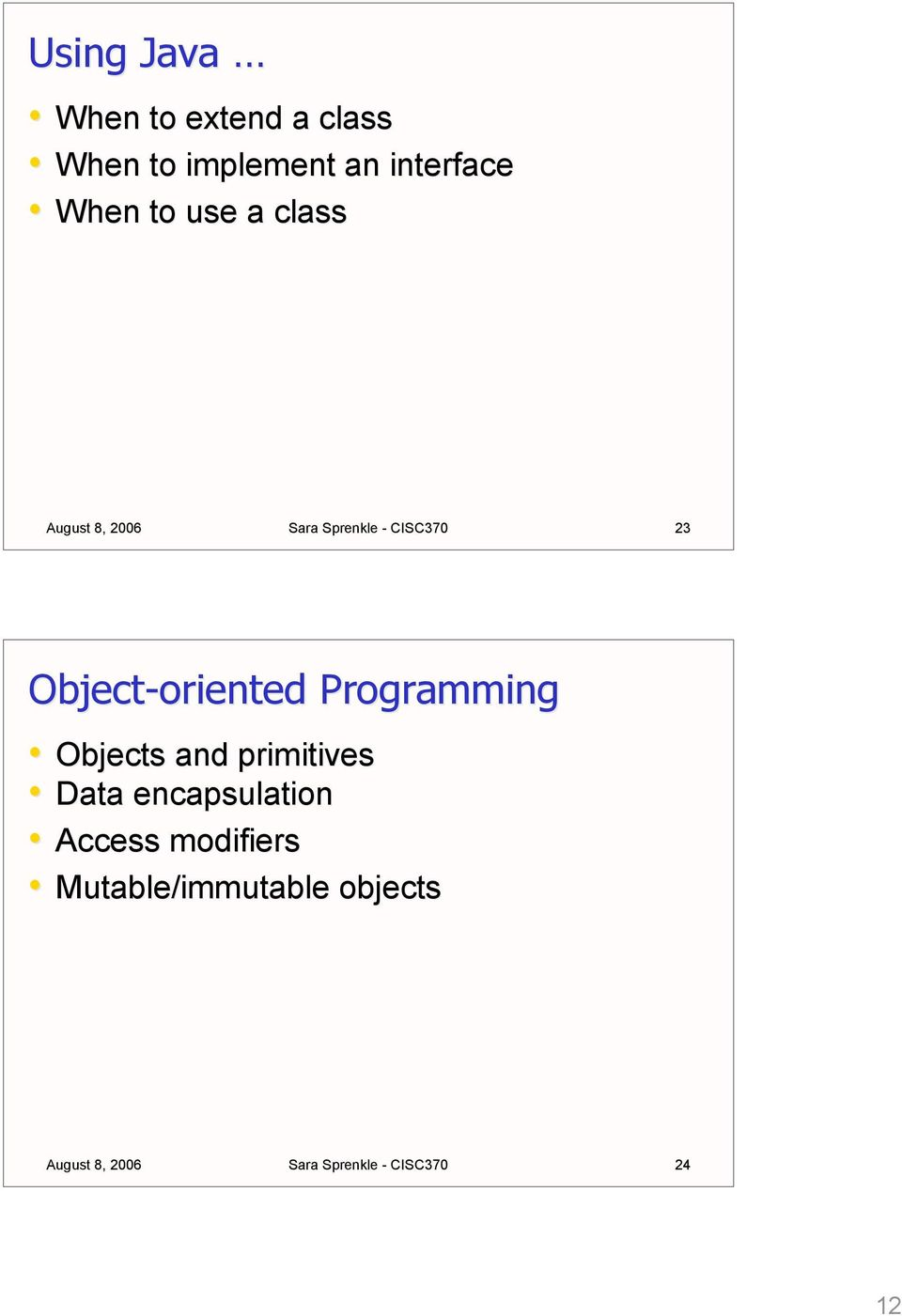 Object-oriented Programming Objects and primitives Data