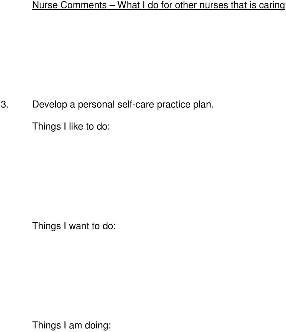 Develop a personal self-care practice