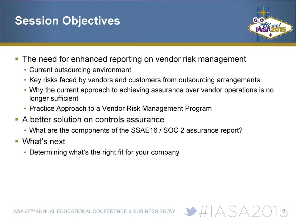 operations is no longer sufficient Practice Approach to a Vendor Risk Management Program A better solution on controls