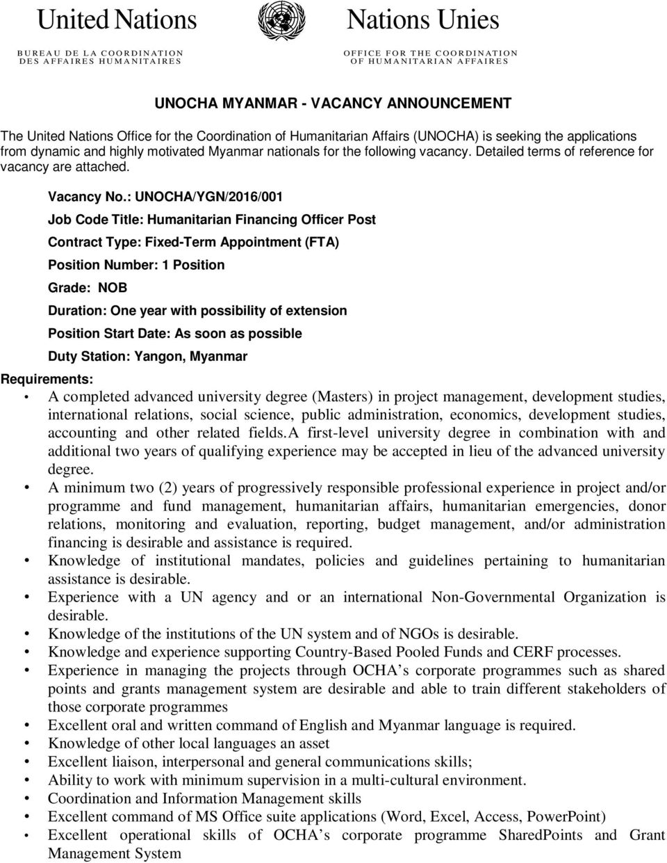 nationals for the following vacancy. Detailed terms of reference for vacancy are attached. Vacancy No.