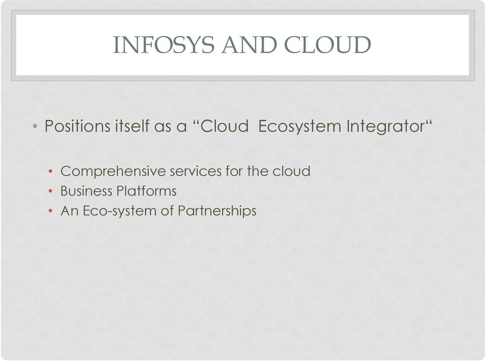 Comprehensive services for the cloud