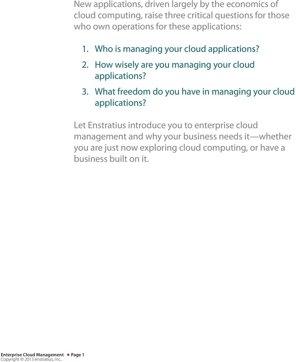 What freedom do you have in managing your cloud applications?