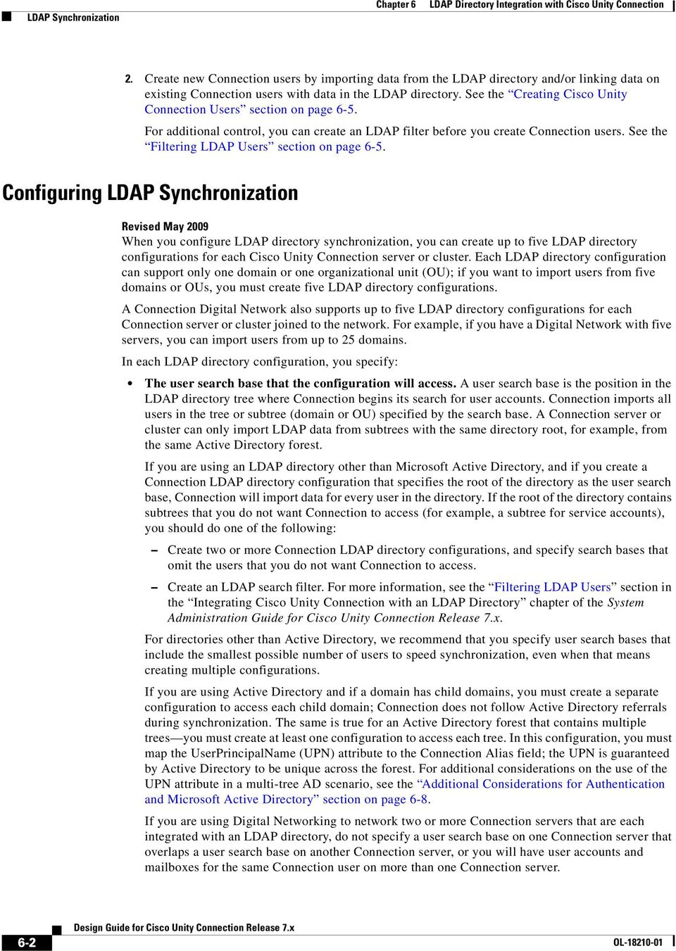 See the Filtering LDAP Users section on page 6-5.
