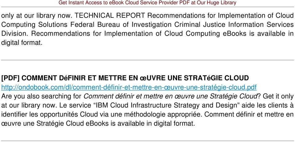 com/dl/comment-définir-et-mettre-en-œuvre-une-stratégie-cloud.pdf Are you also searching for Comment définir et mettre en œuvre une Stratégie Cloud? Get it only at our library now.