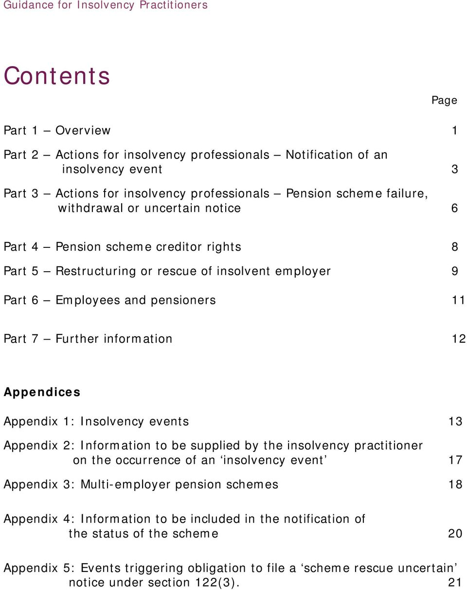 Appendix 1: Insolvency events 13 Appendix 2: Information to be supplied by the insolvency practitioner on the occurrence of an insolvency event 17 Appendix 3: Multi-employer pension schemes 18