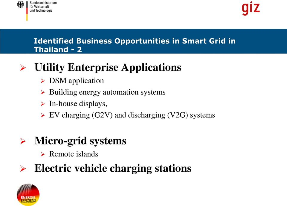 automation systems In-house displays, EV charging (G2V) and