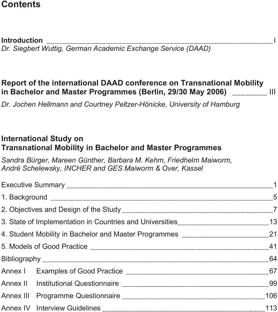 Jochen Hellmann and Courtney Peltzer-Hönicke, University of Hamburg International Study on Transnational Mobility in Bachelor and Master Programmes Sandra Bürger, Mareen Günther, Barbara M.
