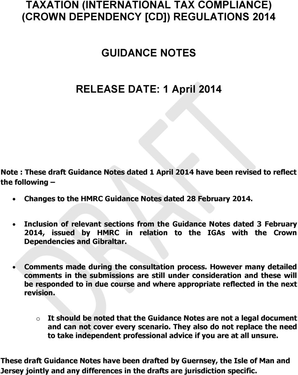 Inclusion of relevant sections from the Guidance Notes dated 3 February 2014, issued by HMRC in relation to the IGAs with the Crown Dependencies and Gibraltar.