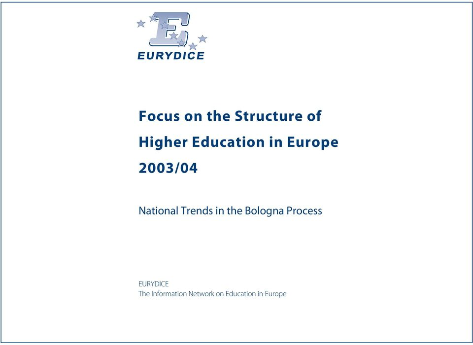 Trends in the Bologna Process EURYDICE