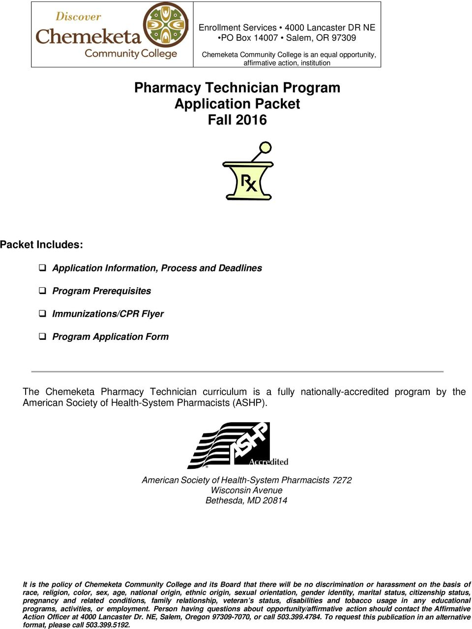a fully nationally-accredited program by the American Society of Health-System Pharmacists (ASHP).