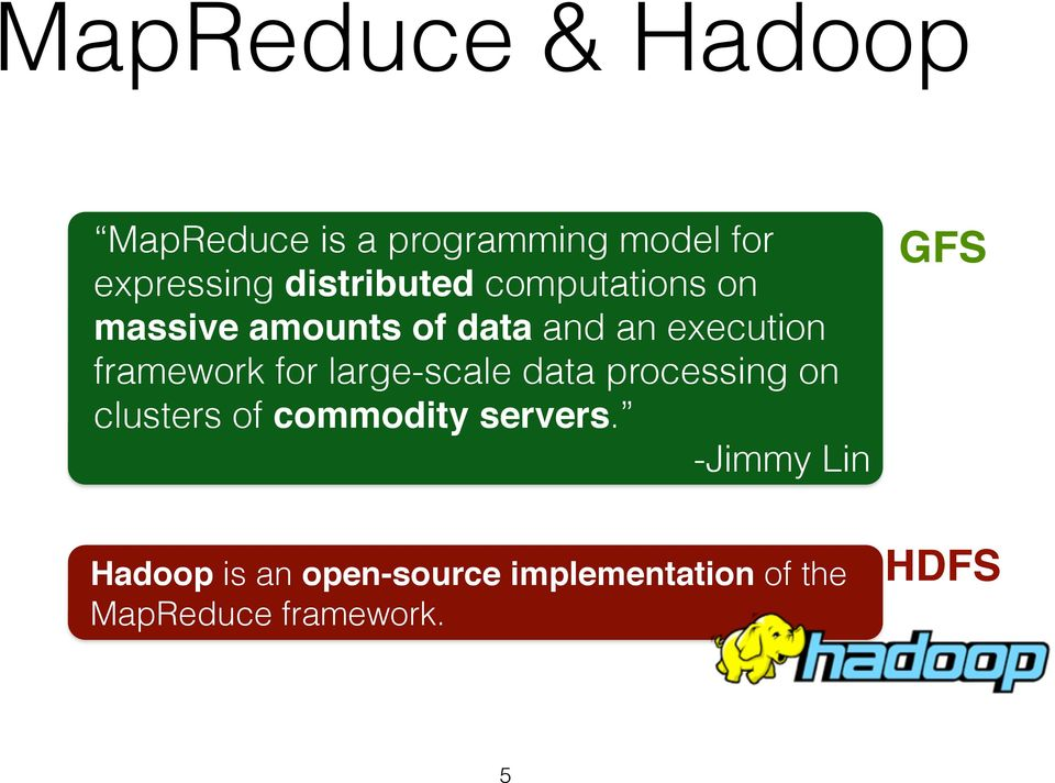 framework for large-scale data processing on clusters of commodity servers.