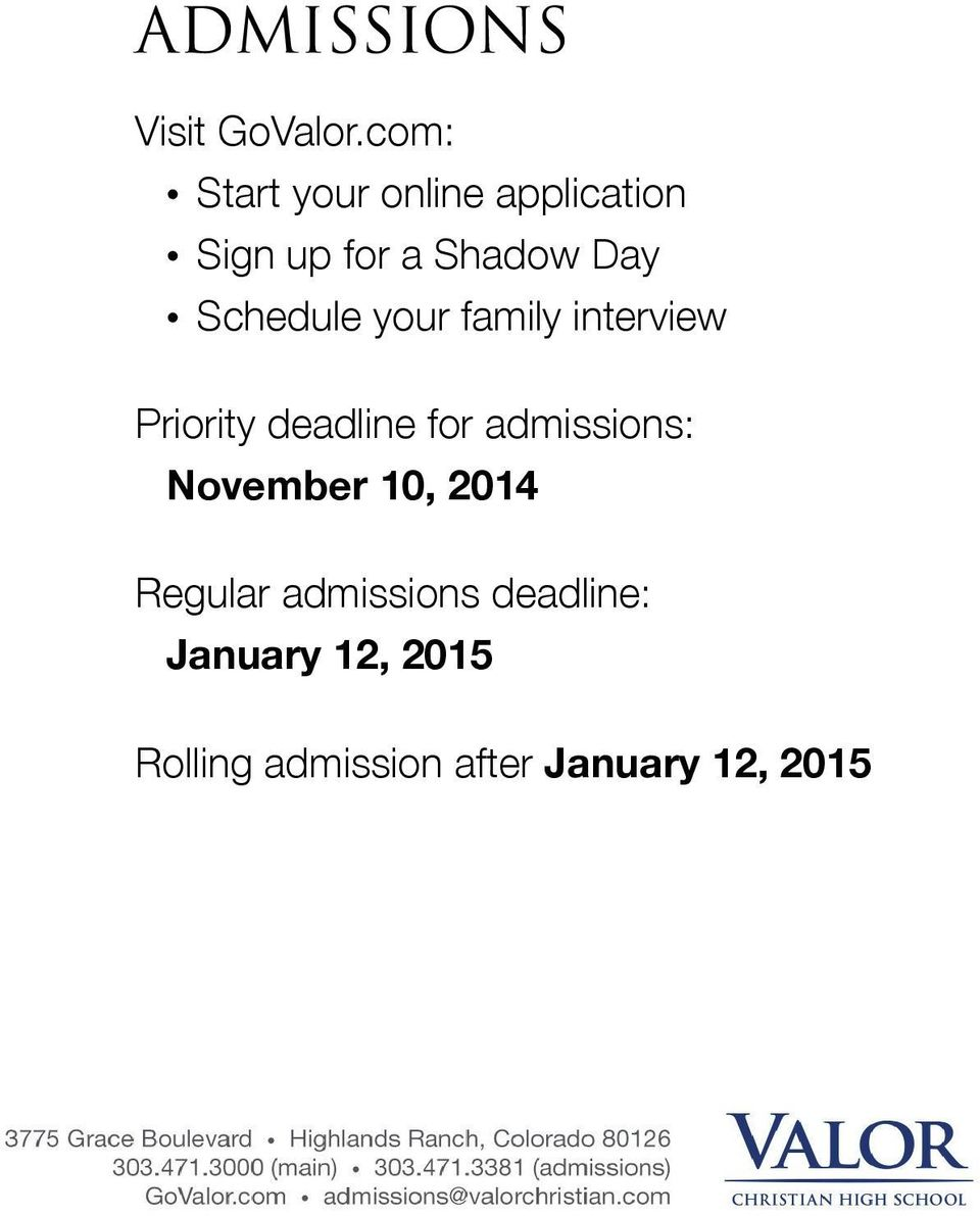 Schedule your family interview Priority deadline for