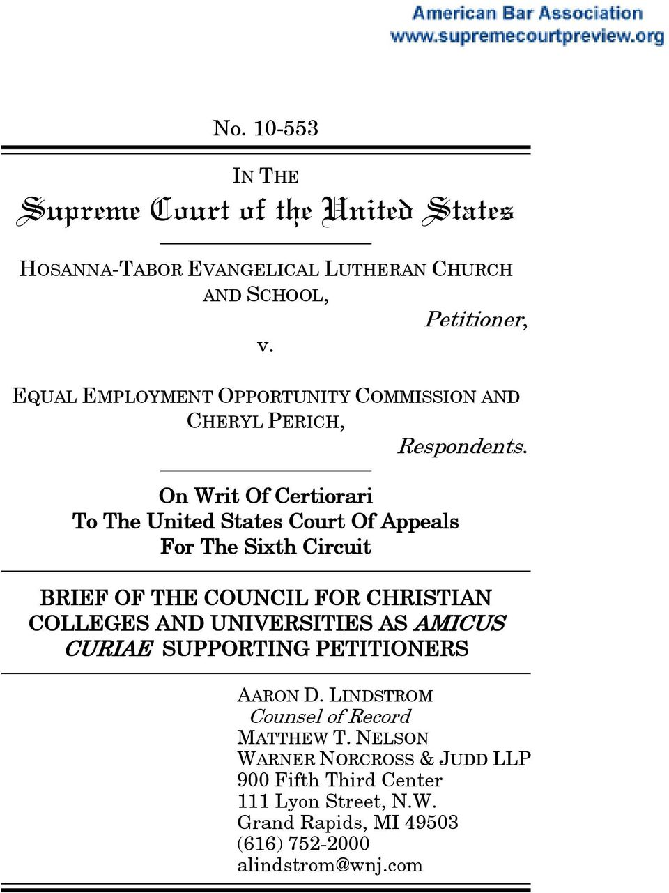 On Writ Of Certiorari To The United States Court Of Appeals For The Sixth Circuit BRIEF OF THE COUNCIL FOR CHRISTIAN COLLEGES AND