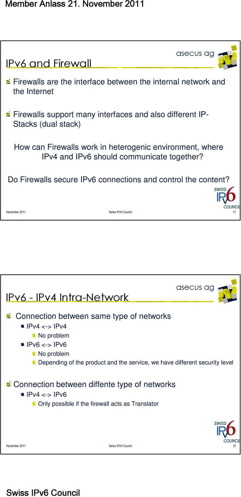 Do Firewalls secure IPv6 connections and control the content?