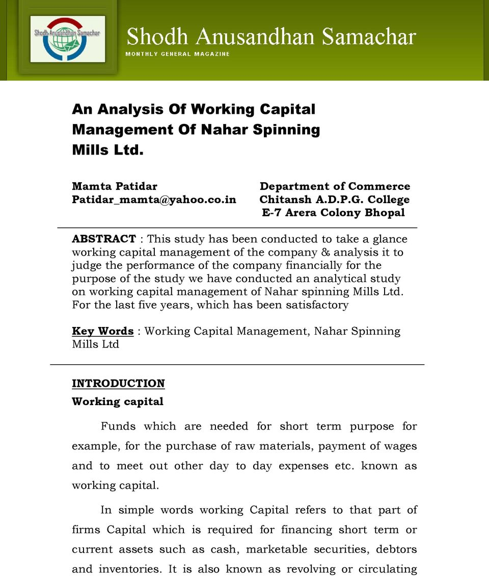for the purpose of the study we have conducted an analytical study on working capital management of Nahar spinning Mills Ltd.