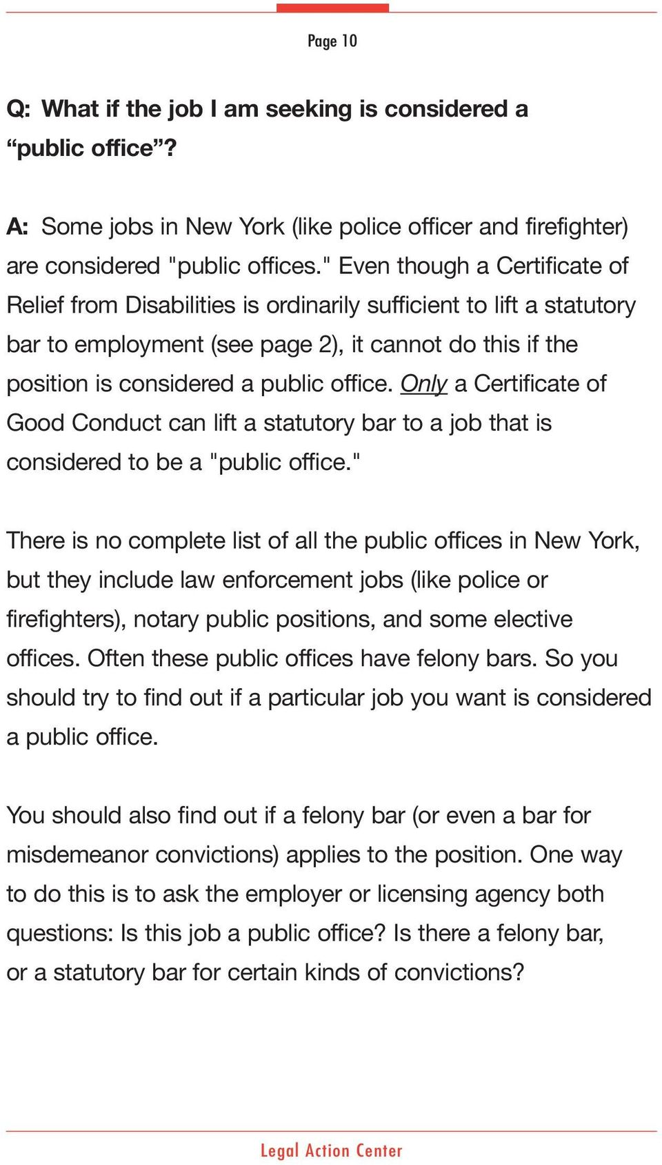 "Only a Certificate of Good Conduct can lift a statutory bar to a job that is considered to be a ""public office."