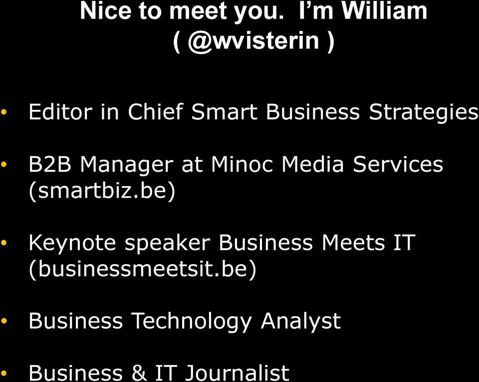 Strategies B2B Manager at Minoc Media Services (smartbiz.