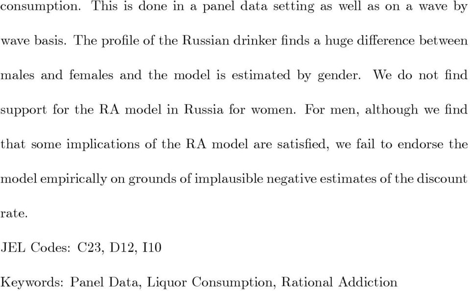 We do not nd support for the RA model in Russia for women.