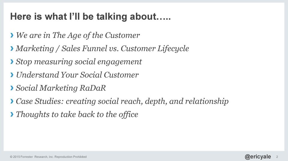 Customer Lifecycle Stop measuring social engagement Understand Your Social Customer Social