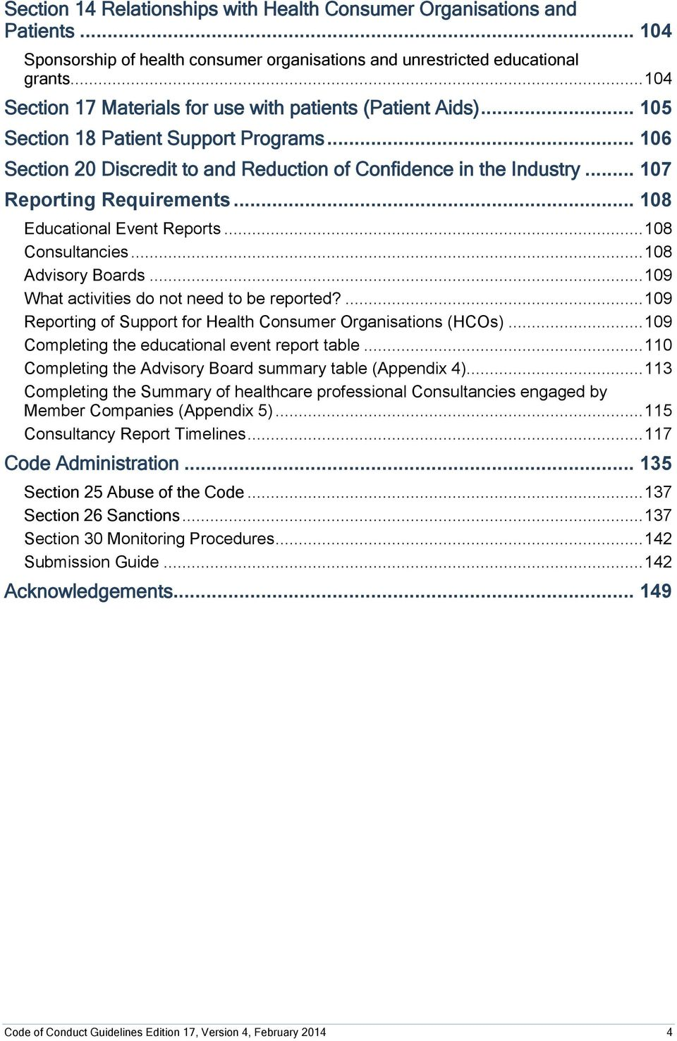 .. 107 Reporting Requirements... 108 Educational Event Reports... 108 Consultancies... 108 Advisory Boards... 109 What activities do not need to be reported?