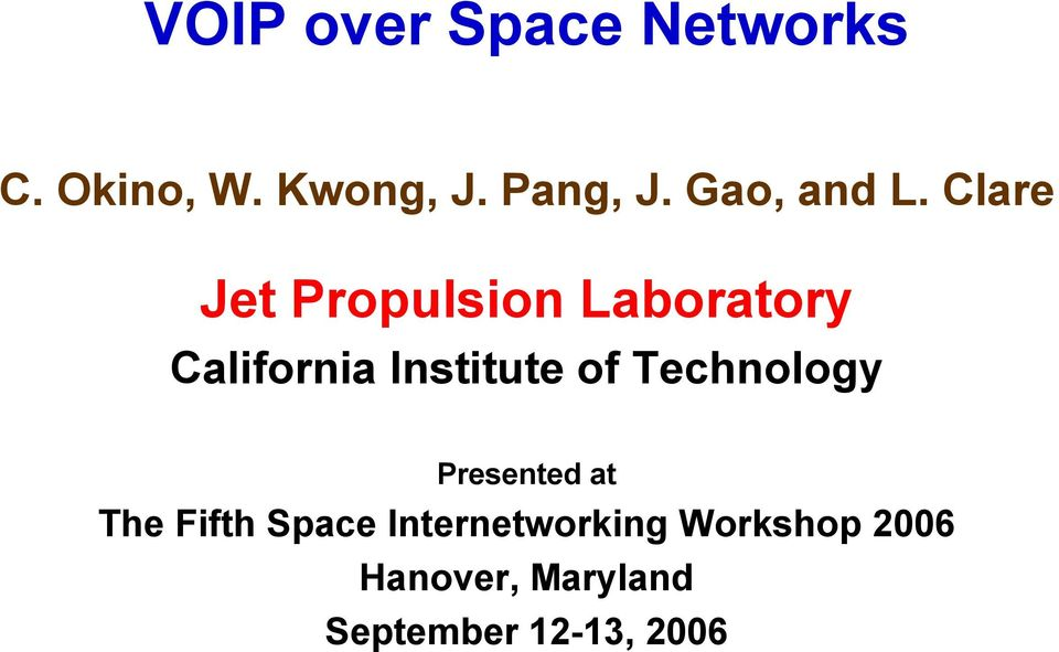Clare Jet Propulsion Laboratory California Institute of