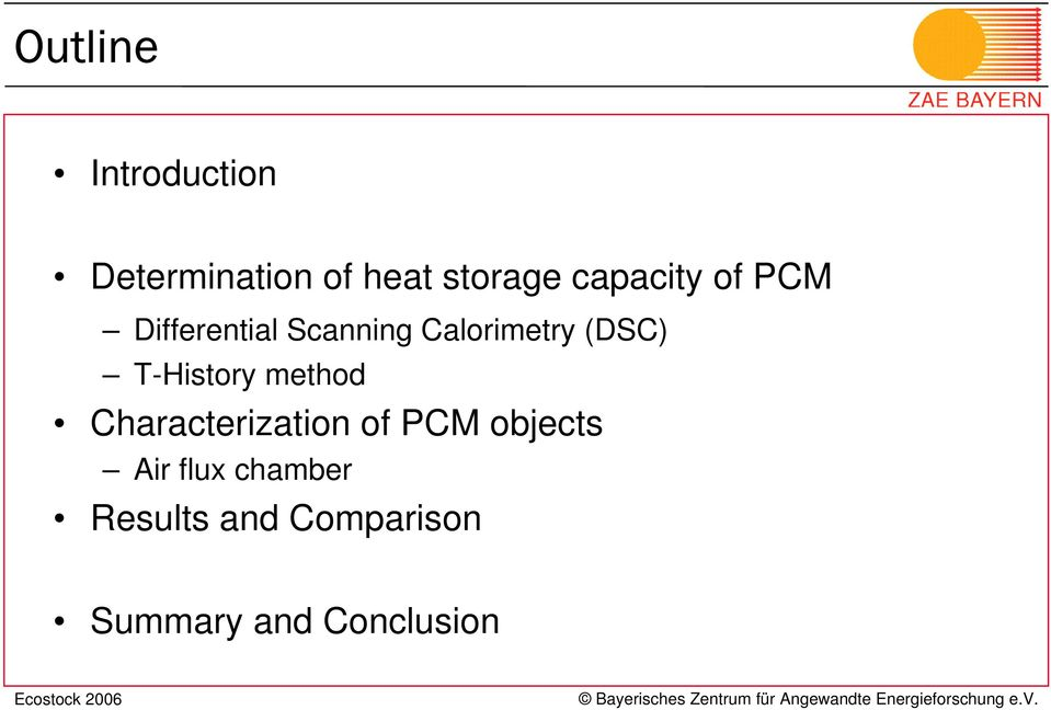 (DSC) T-History method Characterization of PCM objects