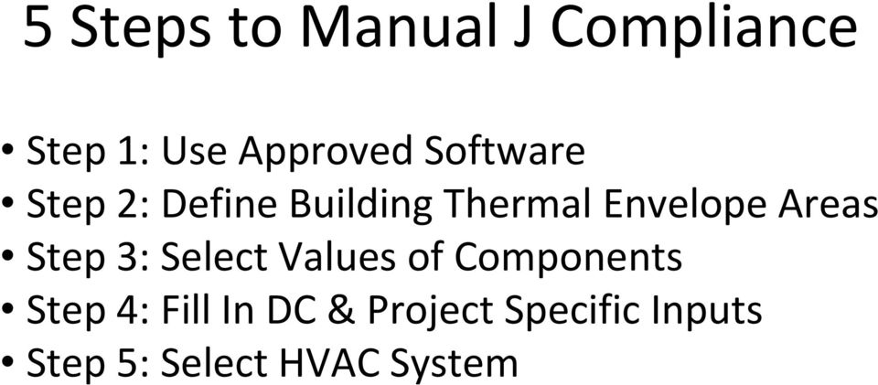 Areas Step 3: Select Values of Components Step 4: