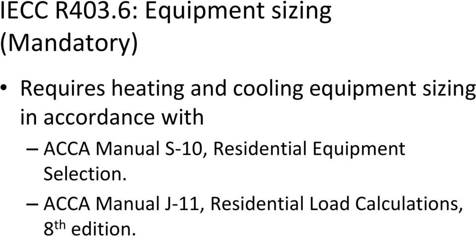 cooling equipment sizing in accordance with ACCA