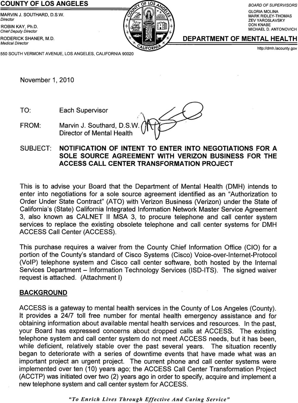 ANTONOVICH DEPARTMENT OF MENTAL HEALTH htlp:lldmh.iacounty. goy November 1, 2010 TO: Each Supervisor FROM: Marvin J. Southard, D.S.W.