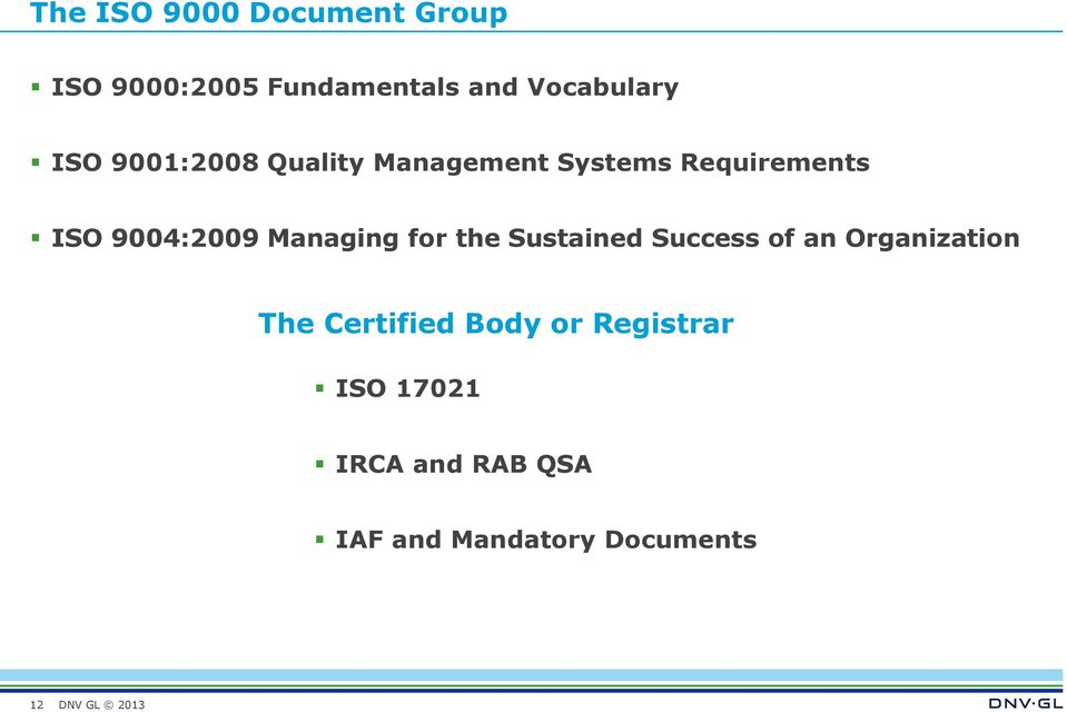 Managing for the Sustained Success of an Organization The Certified
