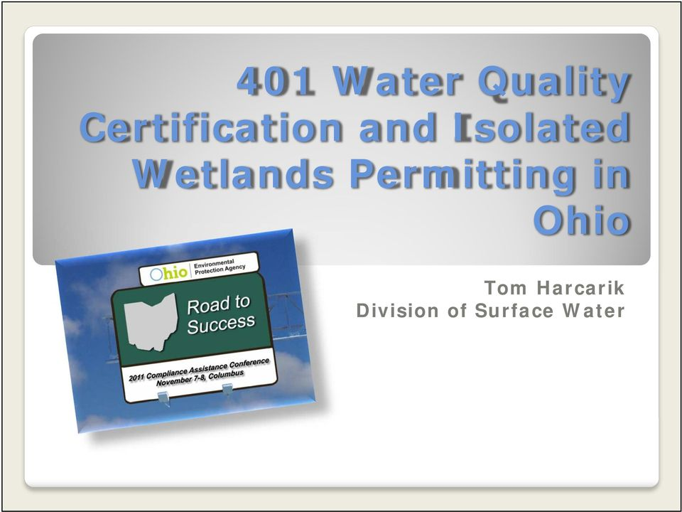 401 Water Quality Certification And Isolated Wetlands Permitting In