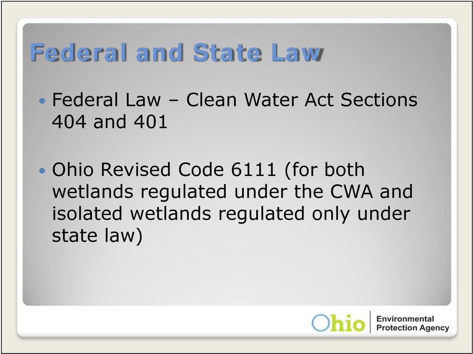 (for both wetlands regulated under the CWA and