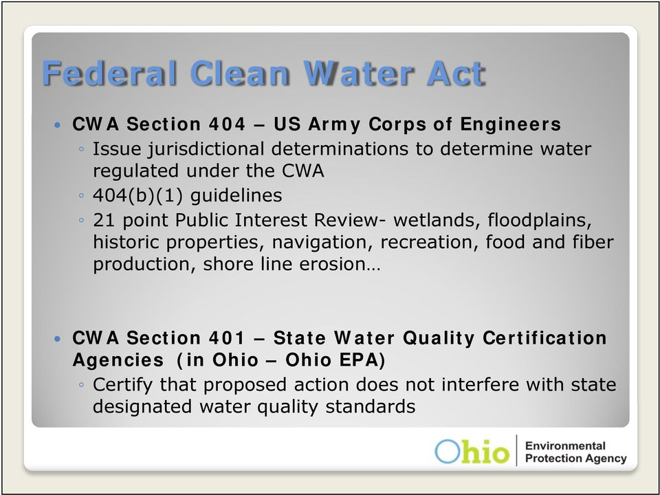 navigation, recreation, food and fiber production, shore line erosion CWA Section 401 State Water Quality Certification