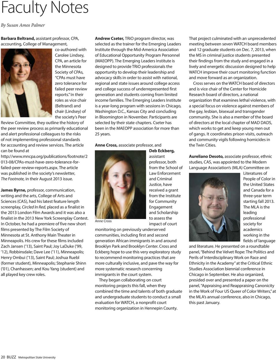 in their roles as vice chair (Beltrand) and chair (lindsey) of the society s peer review Committee, they outline the history of the peer review process as primarily educational and alert professional