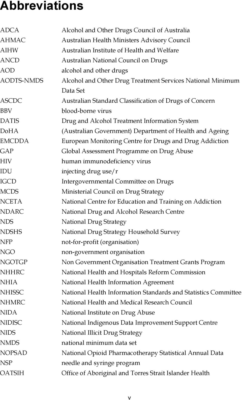 drugs Alcohol and Other Drug Treatment Services National Minimum Data Set Australian Standard Classification of Drugs of Concern blood-borne virus Drug and Alcohol Treatment Information System