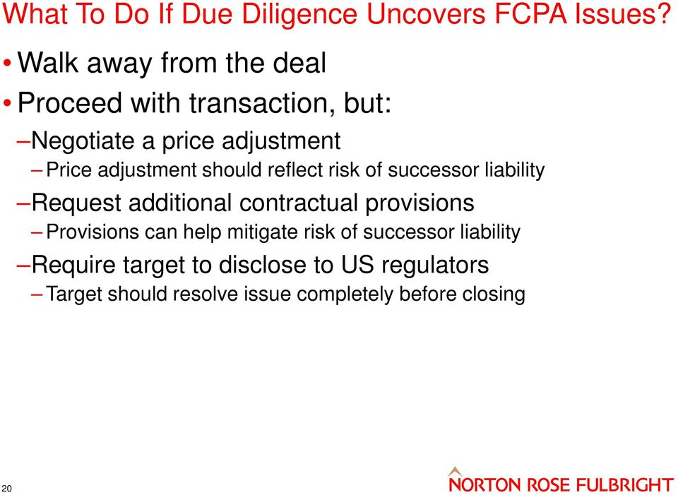 adjustment should reflect risk of successor liability Request additional contractual provisions