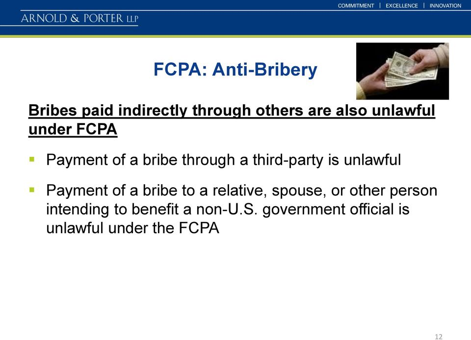 unlawful Payment of a bribe to a relative, spouse, or other person