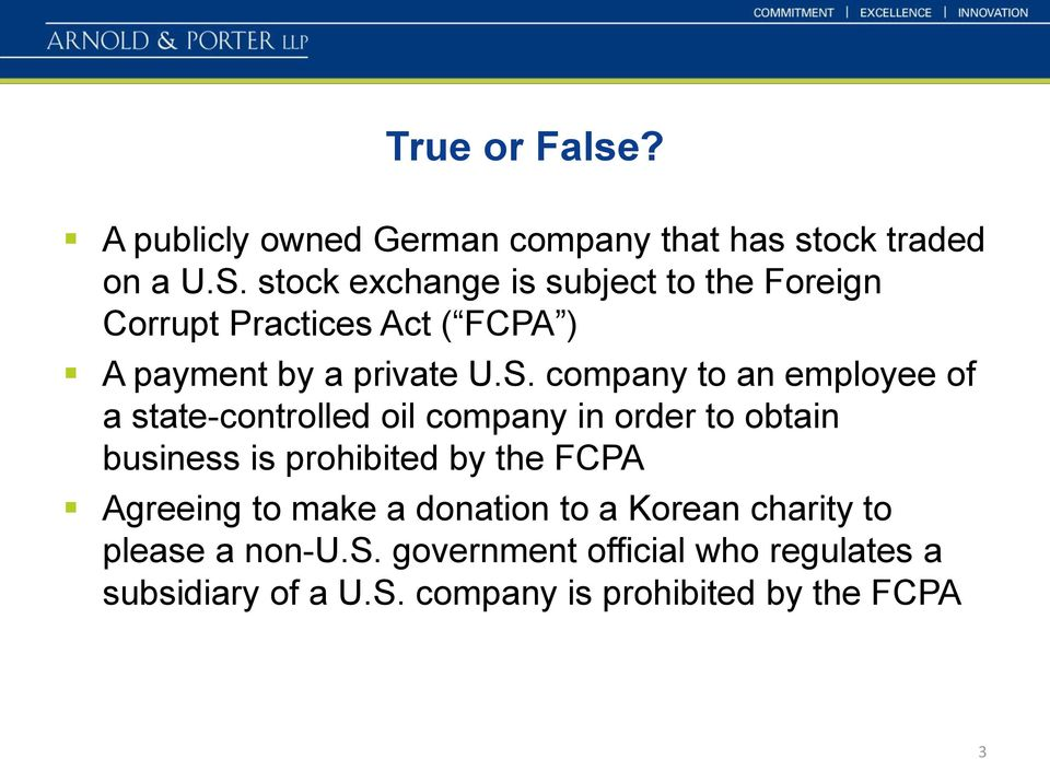 company to an employee of a state-controlled oil company in order to obtain business is prohibited by the FCPA
