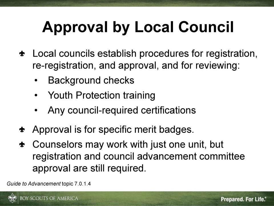 certifications Approval is for specific merit badges.