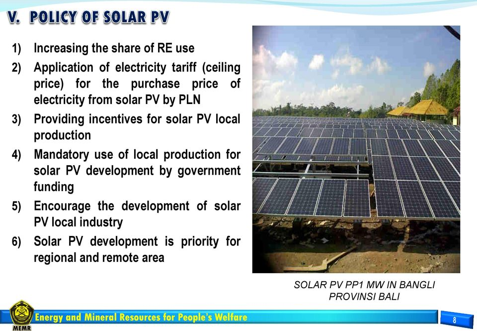 local production for solar PV development by government funding 5) Encourage the development of solar PV local