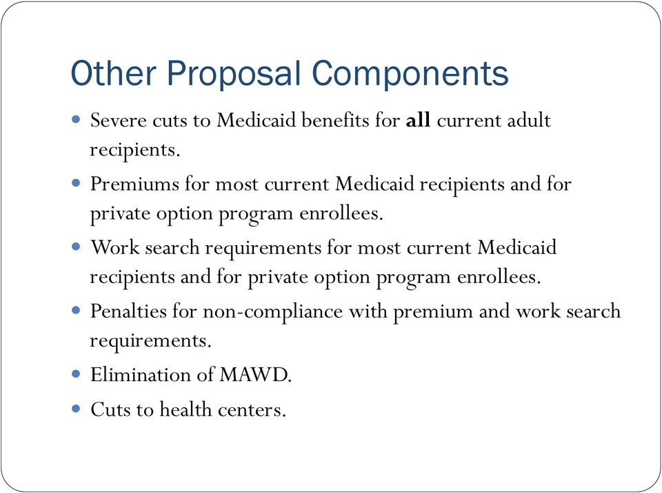 Work search requirements for most current Medicaid recipients and for private option program