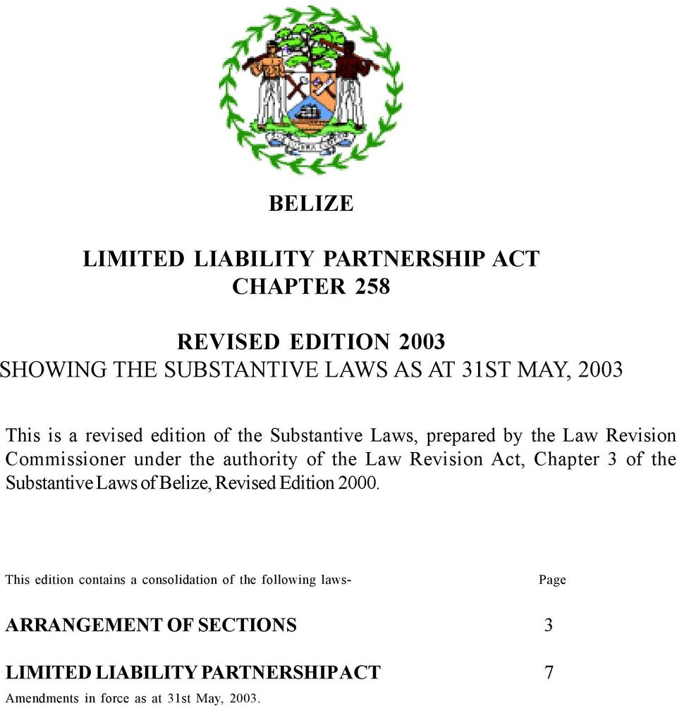 Revision Act, Chapter 3 of the Substantive Laws of Belize, Revised Edition 2000.