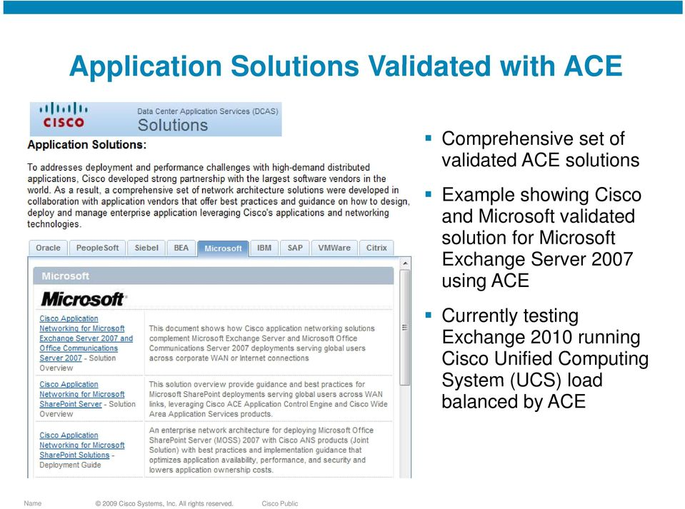solution for Microsoft Exchange Server 2007 using ACE Currently