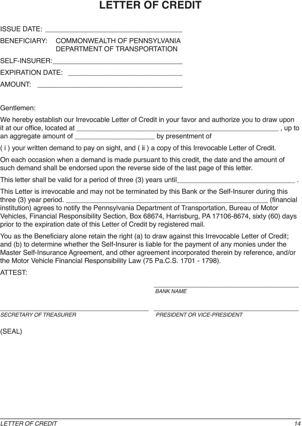 Irrevocable Letter of Credit.