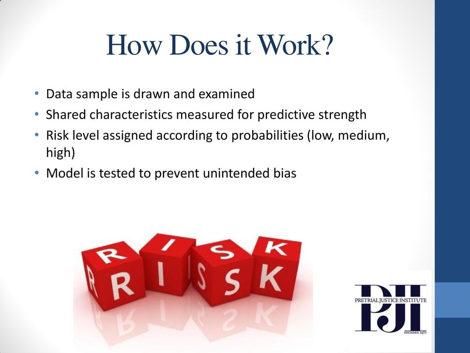 characteristics measured for predictive strength Risk