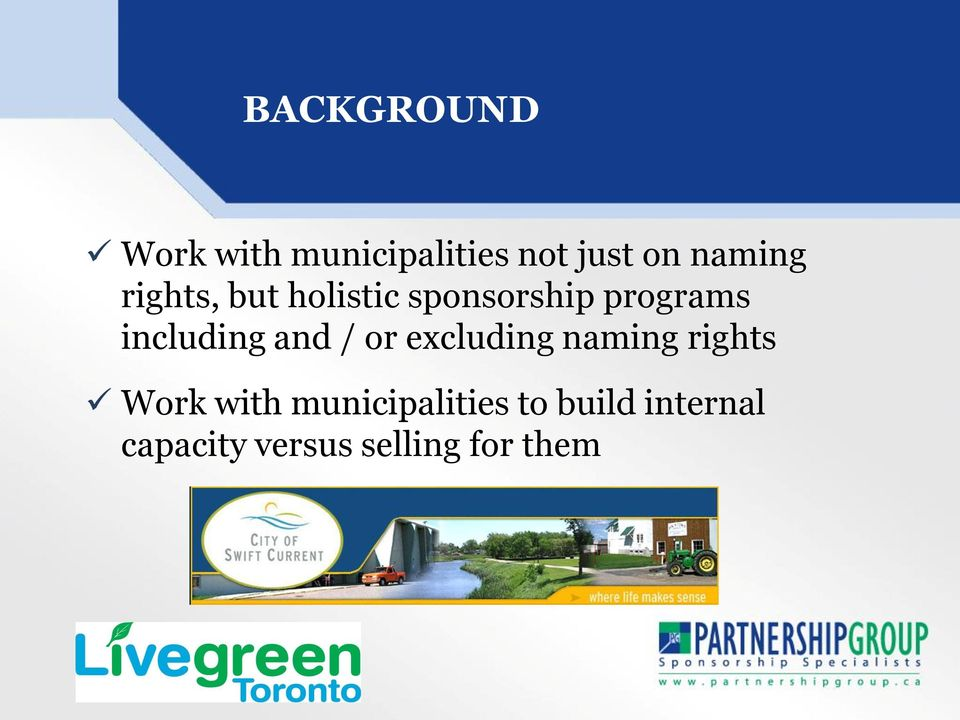 including and / or excluding naming rights Work with